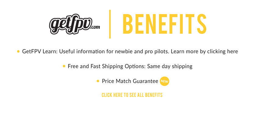 Benefits as a GetFPV customer